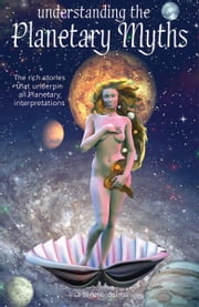 Understanding the Planetary Myths ebook by Lisa Tenzin-Dolma
