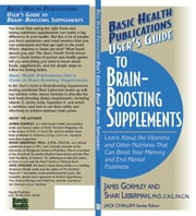 User's Guide to Brain-Boosting Supplements ebook by James Gormley,Shari Lieberman PhD