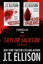 2 Novellas from the Taylor Jackson Series ebook by