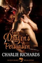 For a Dragon's Persuasion ebook by Charlie Richards