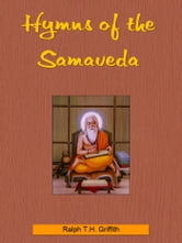 Hymns Of The Samaveda ebook by Ralph T.H. Griffith