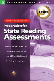 Practice Makes Perfect: Level 9: Preparation For State Reading Assessments ebook by Sondra Abel