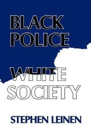 Black Police, White Society ebook by Kobo.Web.Store.Products.Fields.ContributorFieldViewModel