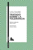 Tratado sobre la tolerancia ebook by Voltaire, Mauro Armiño
