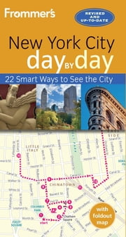 Frommer's New York City day by day ebook by Brian Silverman