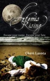 Artemis Rising - A Novel of the Azores Islands ebook by Cheri Lasota