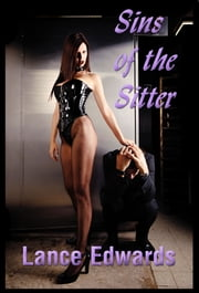 Sins of the Sitter ebook by Lance Edwards