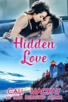 Hidden Love - The Mermaid Isle Series, #2 ebook by Cali MacKay