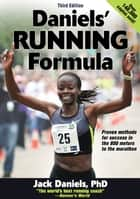 Daniels' Running Formula 3rd Edition ebook by Daniels,Jack