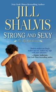 Strong And Sexy ebook by Jill Shalvis