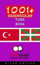 1001+ Egzersizler Türk - Bask ebook by Gilad Soffer