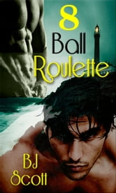 8 Ball Roulette ebook by B.J. Scott