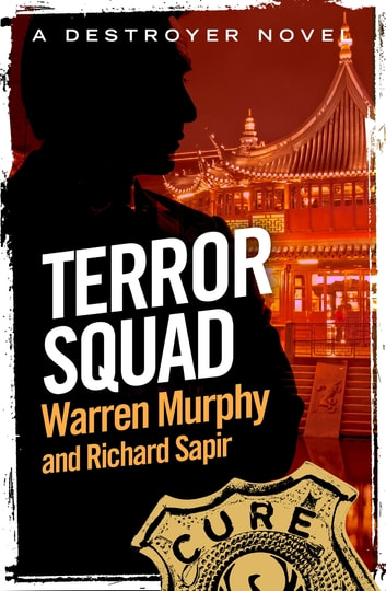 Terror Squad - Number 10 in Series ebook by Warren Murphy,Richard Sapir
