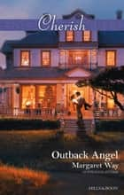 Outback Angel ebook by