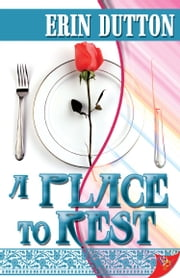 A Place to Rest ebook by Erin Dutton