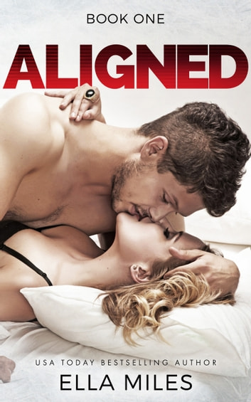 Aligned: Volume 1 ebook by Ella Miles