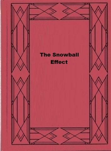 The Snowball Effect ebook by Katherine MacLean