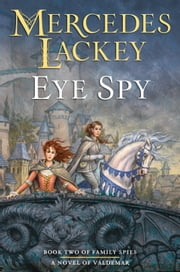 Eye Spy ebook by Mercedes Lackey