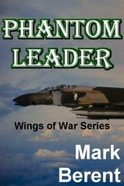 Phantom Leader ebook by Mark Berent