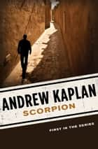 Scorpion ebook by Andrew Kaplan