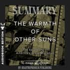 Summary of The Warmth of Other Suns: The Epic Story of America's Great Migration by Isabel Wilkerson audiobook by
