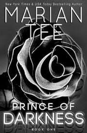 Prince of Darkness: A Dark Romance Duology (Part 1) ebook by Marian Tee