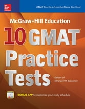 McGraw-Hill Education 10 GMAT Practice Tests ebook by Editors of McGraw-Hill Education