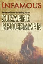 Infamous - Reissue Originally Published 2010 ebook by Suzanne Brockmann