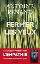 Fermer les yeux ebook by