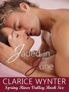 Jaded in June ebook by Clarice Wynter