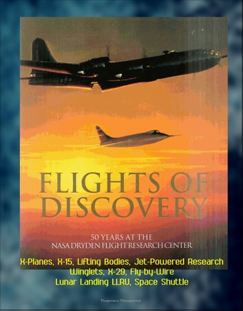 Flights of discovery 50 years at the nasa dryden flight research flights of discovery 50 years at the nasa dryden flight research center dfrc fandeluxe Gallery