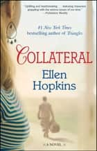 Collateral ebook by Ellen Hopkins