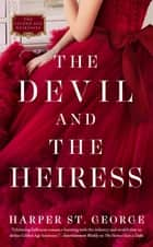 The Devil and the Heiress ebook by Harper St. George