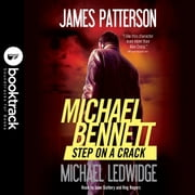 Step on a Crack audiobook by James Patterson, Michael Ledwidge