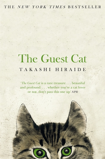 The Guest Cat ebook by Takashi Hiraide