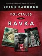 Folktales from Ravka ebook by Leigh Bardugo