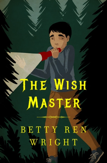 The Wish Master ebook by Betty R. Wright