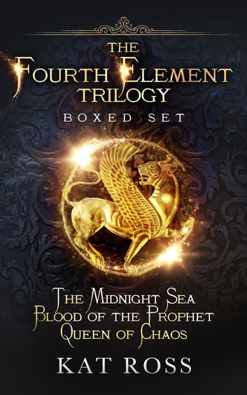 The Fourth Element Trilogy Boxed Set ebook by Kat Ross