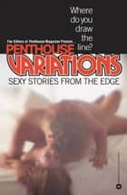 Penthouse Variations ebook by Penthouse International
