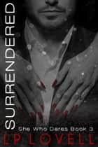 Surrendered ebook by LP Lovell