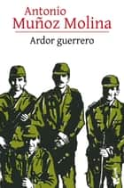 Ardor guerrero ebook by