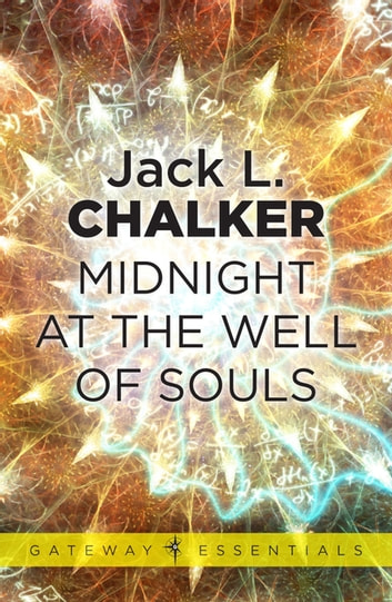 Midnight at the Well of Souls ebook by Jack L. Chalker