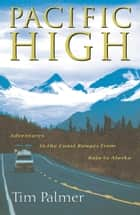 Pacific High ebook by Tim Palmer