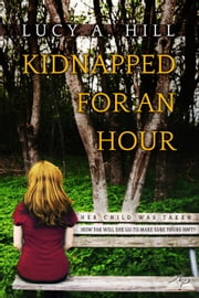 Kidnapped for an Hour ebook by River Valley Publishing