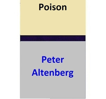 Poison ebook by Peter Altenberg