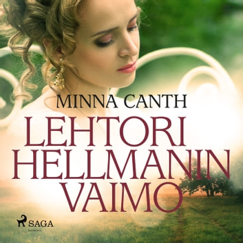 Lehtori Hellmanin vaimo audiobook by Minna Canth