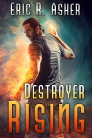 Destroyer Rising ebook by Eric Asher