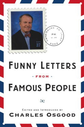 Funny Letters from Famous People ebook by Charles Osgood Wood
