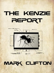 The Kenzie Report ebook by Mark Clifton