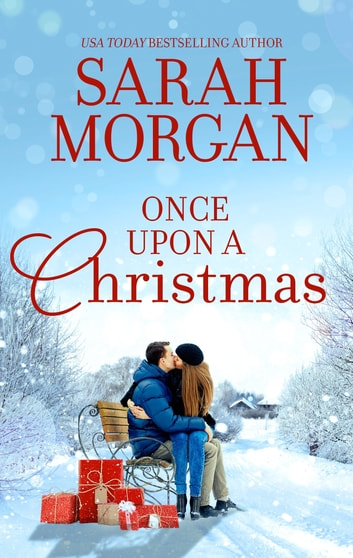 Once Upon a Christmas - The Doctor's Christmas Bride\The Nurse's Wedding Rescue ebook by Sarah Morgan